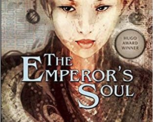 The Emperor's Soul Book Review
